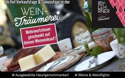 1. Ab-Hof-Verkaufstag & Genusstag in der WEIN-Träumerei IBY-LEHRNER von 4.-5.6.2021 ab 11:00 Uhr