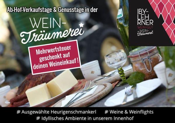 2. Ab-Hof-Verkaufstag & Genusstag in der WEIN-Träumerei IBY-LEHRNER von 6.-7.8.2021 ab 11:00 Uhr